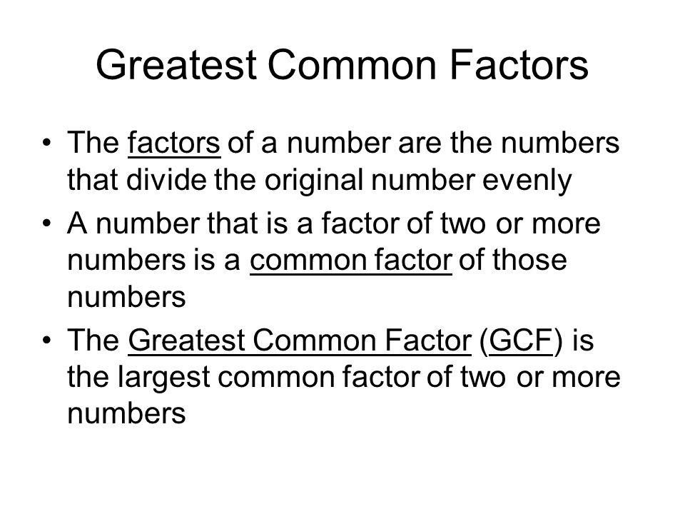 Greatest Common Factors