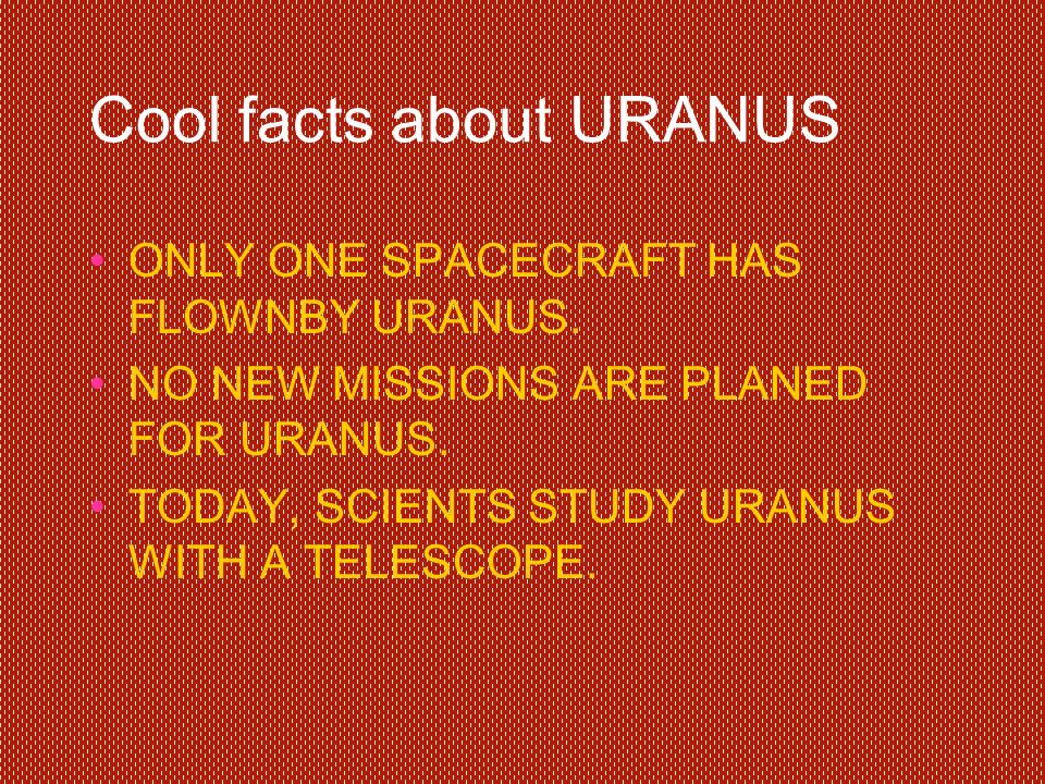 Cool facts about URANUS