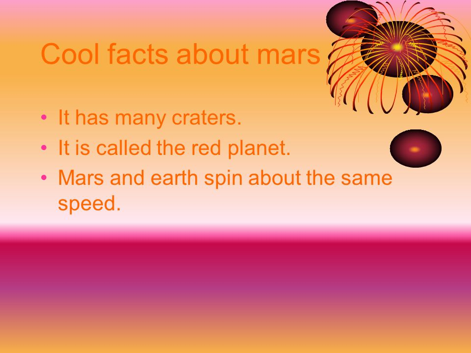 Cool facts about mars It has many craters.