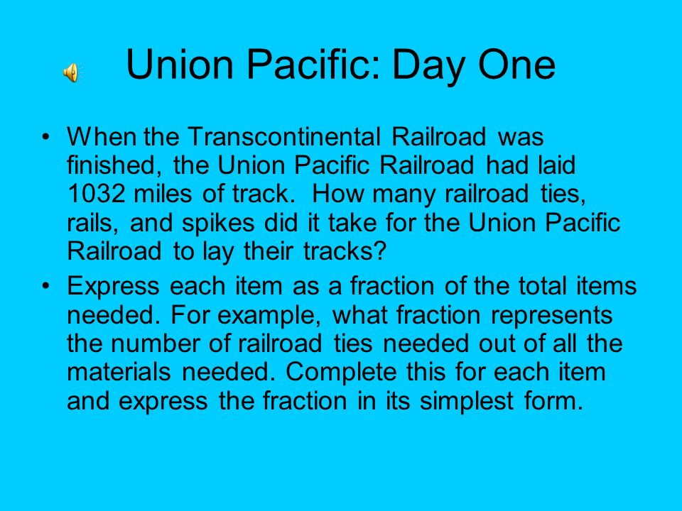 Union Pacific: Day One