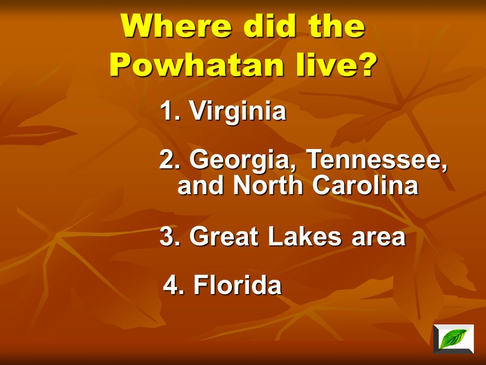 Where did the Powhatan live