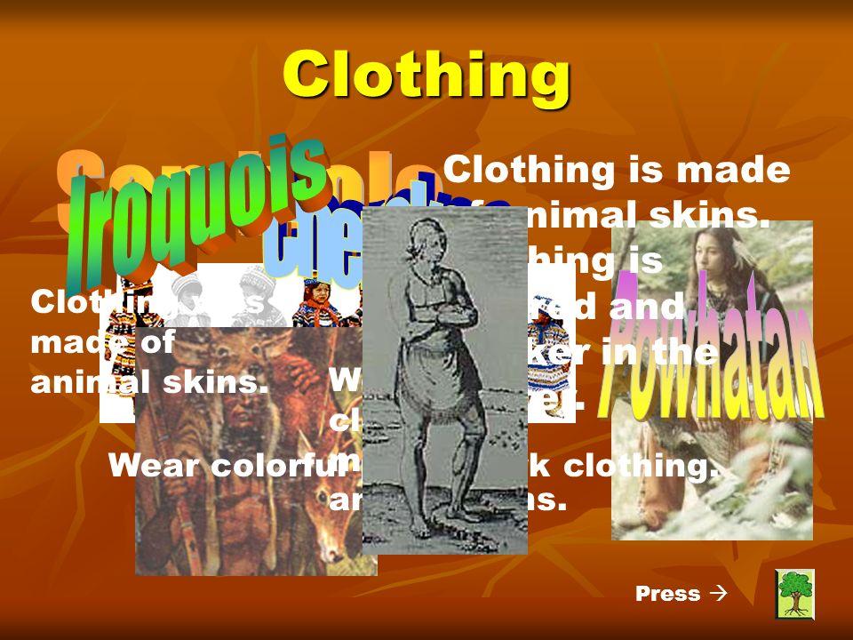 Clothing Iroquois Seminole Cherokee Powhatan