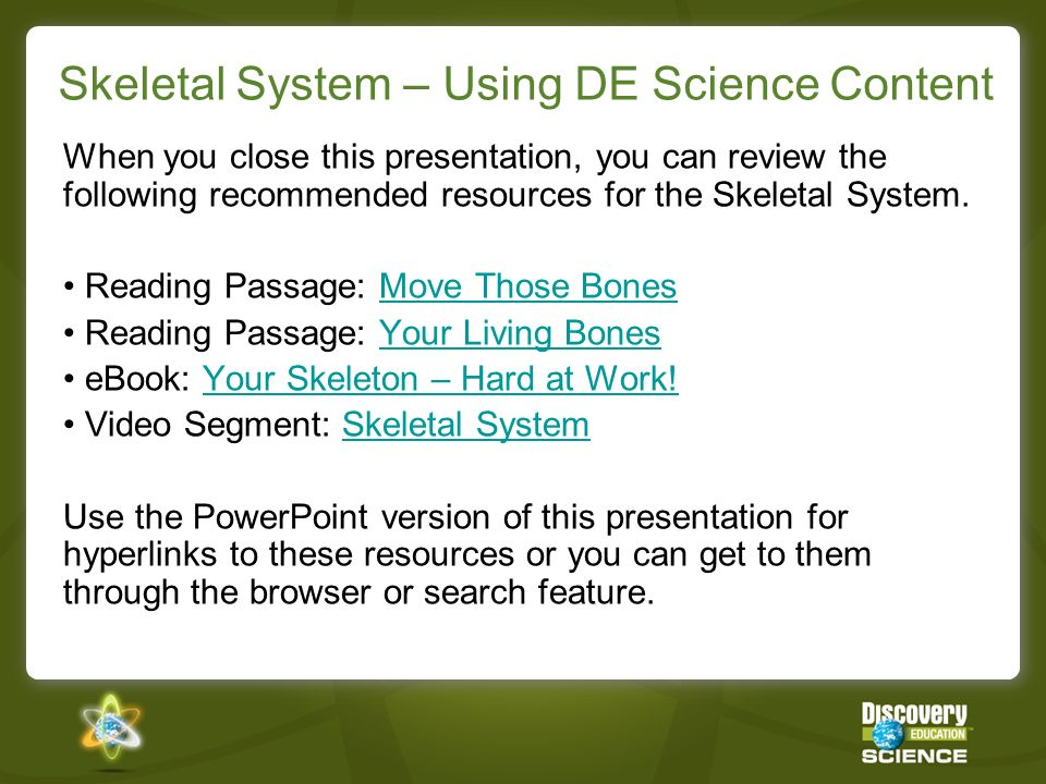 Skeletal System – Using DE Science Content