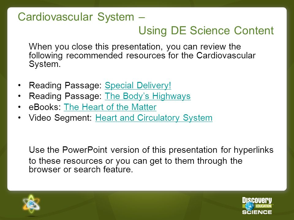 Cardiovascular System – Using DE Science Content