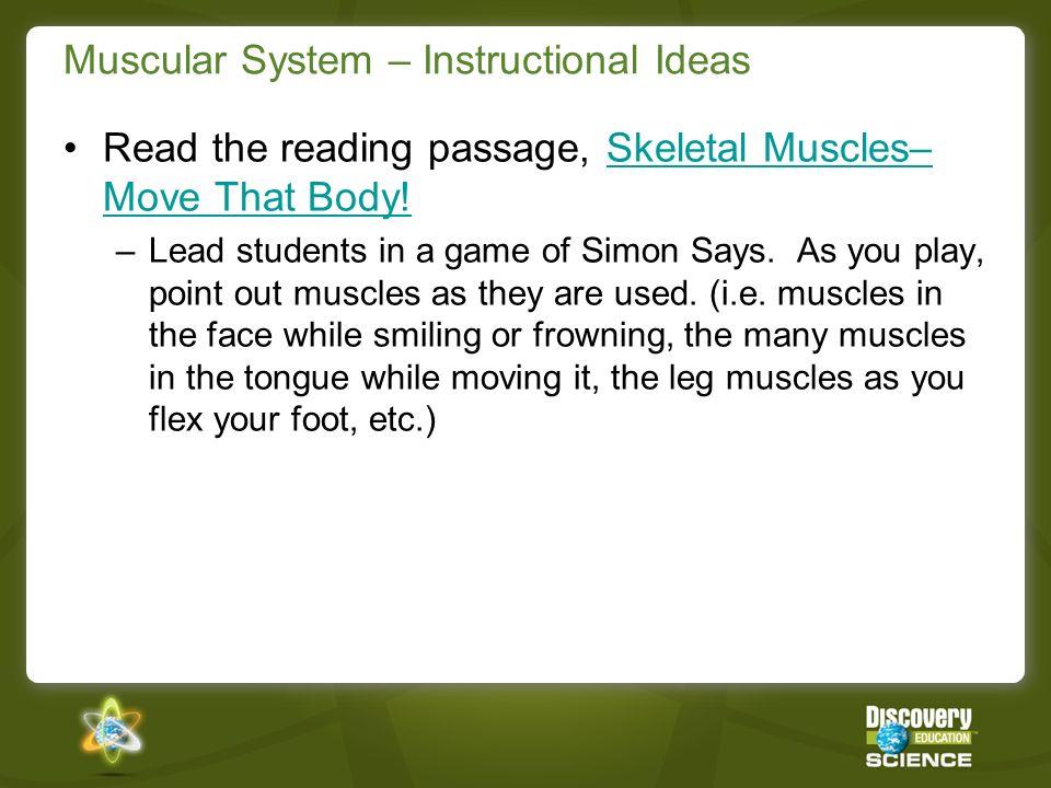Muscular System – Instructional Ideas