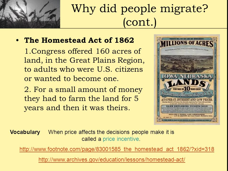 Why did people migrate (cont.)