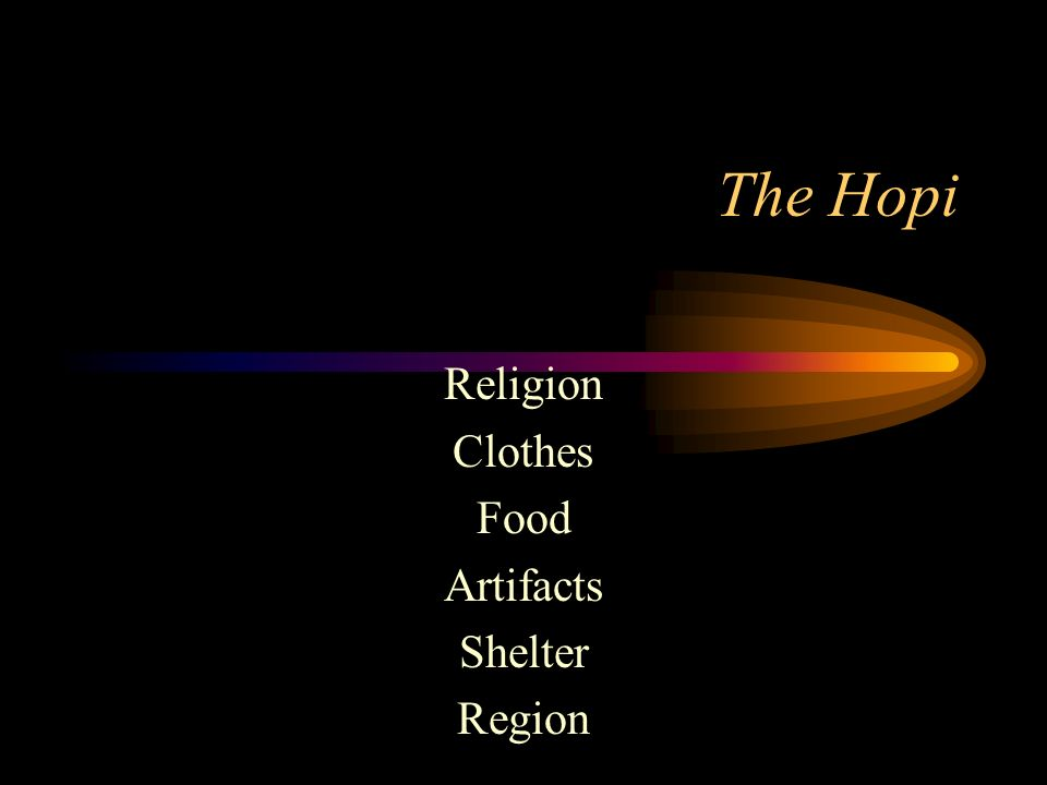 Religion Clothes Food Artifacts Shelter Region