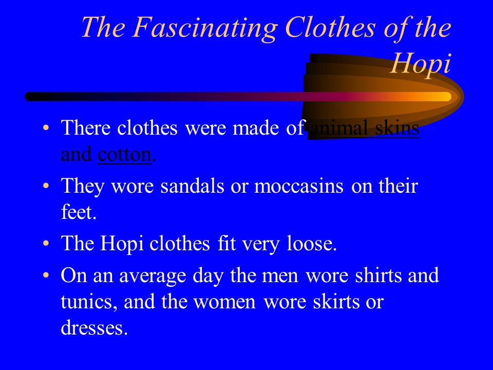 The Fascinating Clothes of the Hopi