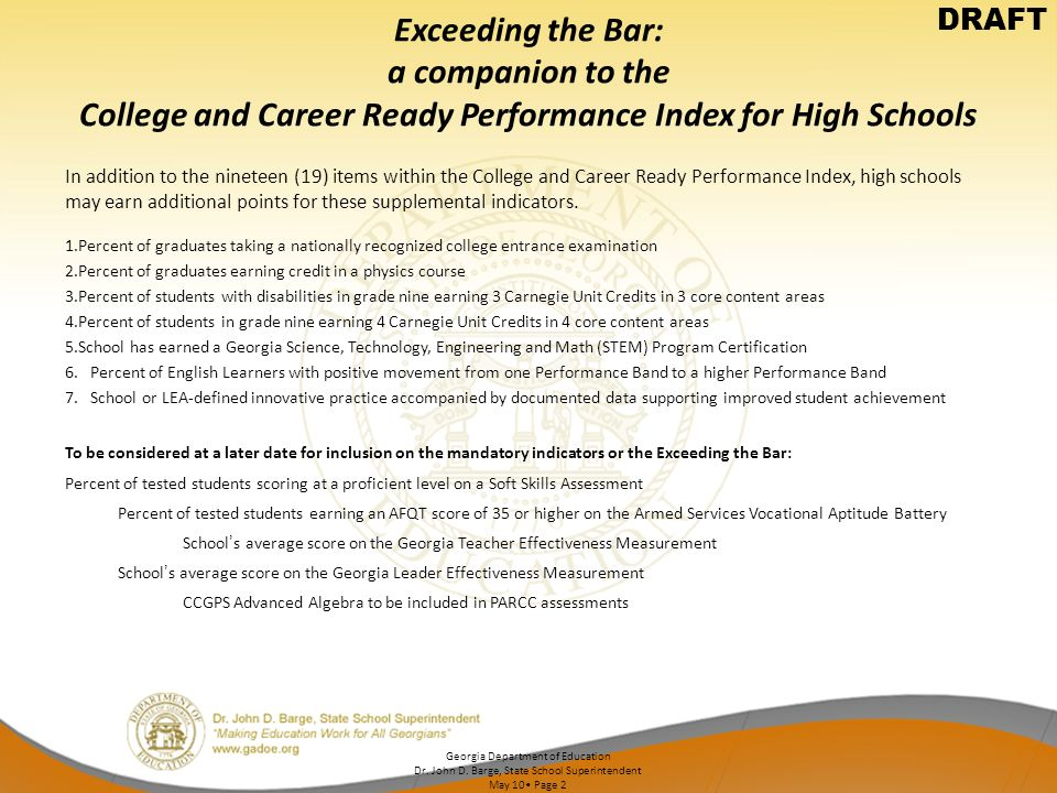 DRAFT Exceeding the Bar: a companion to the College and Career Ready Performance Index for High Schools.