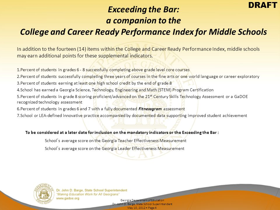 DRAFT Exceeding the Bar: a companion to the College and Career Ready Performance Index for Middle Schools.