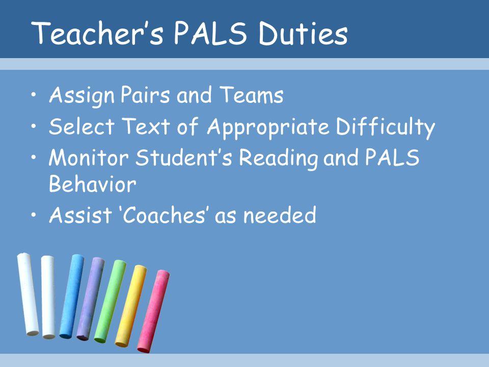Teacher's PALS Duties Assign Pairs and Teams