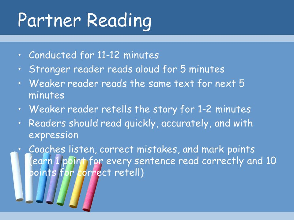 Partner Reading Conducted for 11-12 minutes