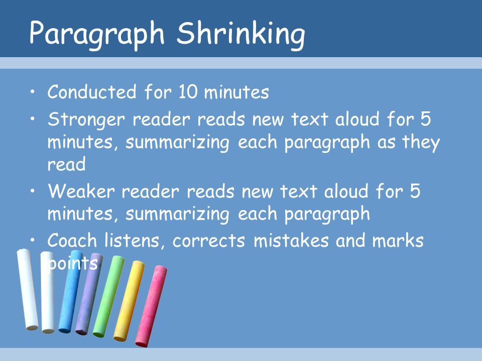 Paragraph Shrinking Conducted for 10 minutes