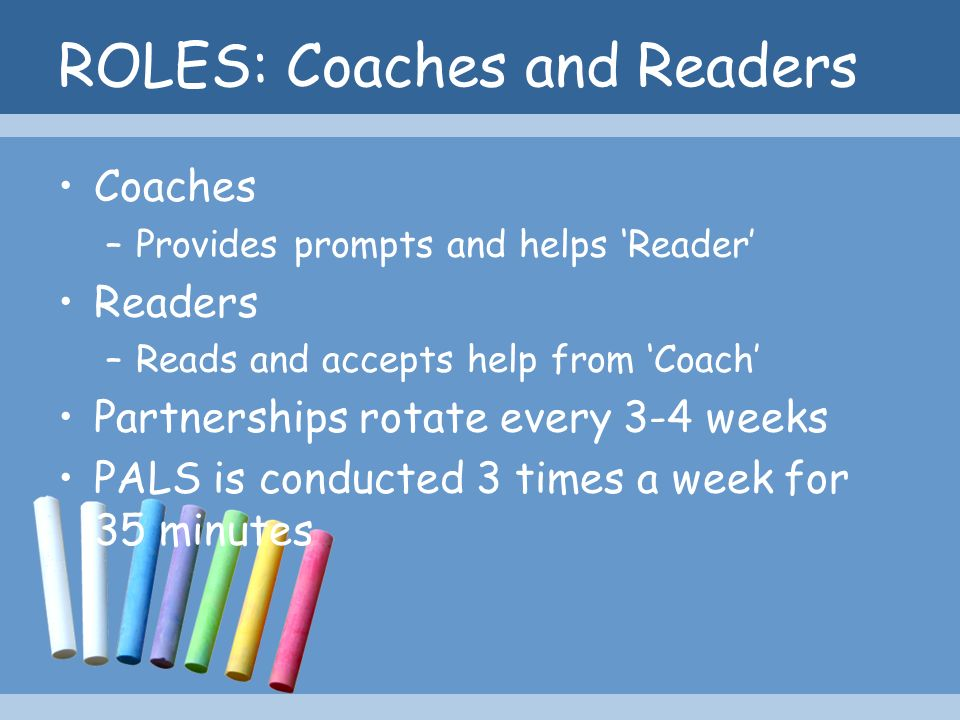ROLES: Coaches and Readers