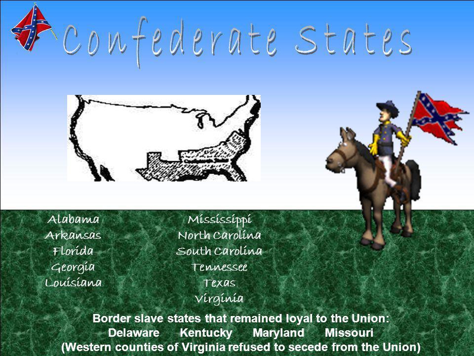Confederate States Alabama Arkansas Florida Georgia Louisiana