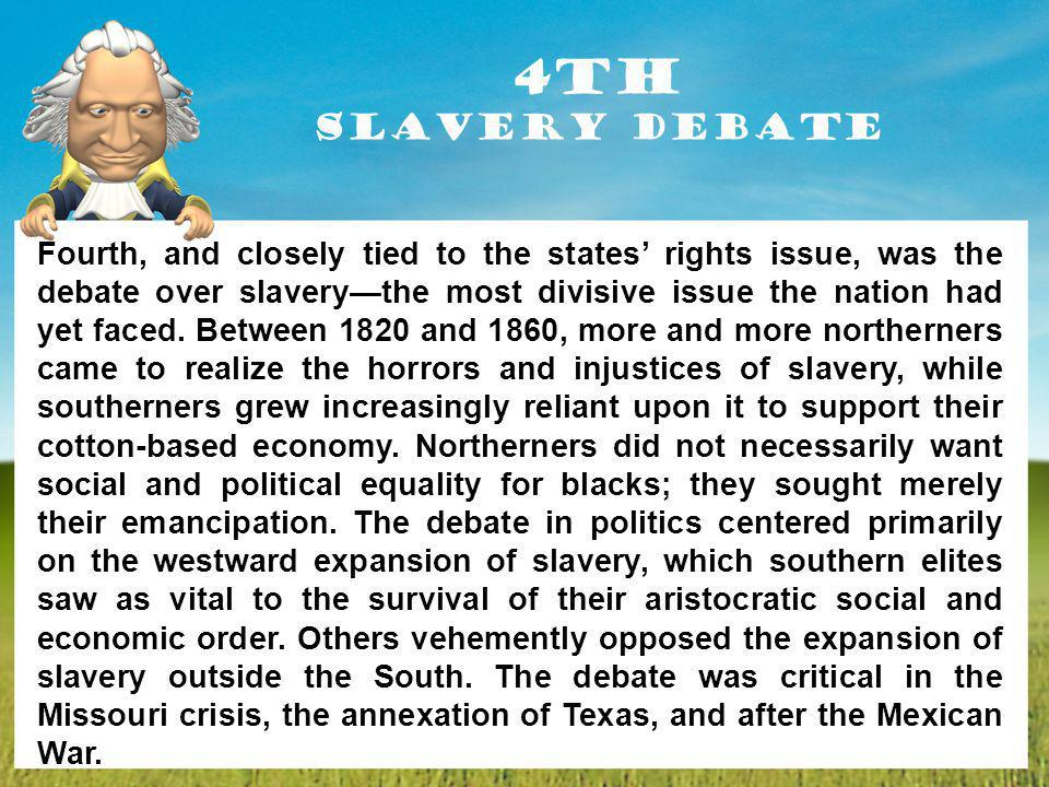 4th Slavery Debate