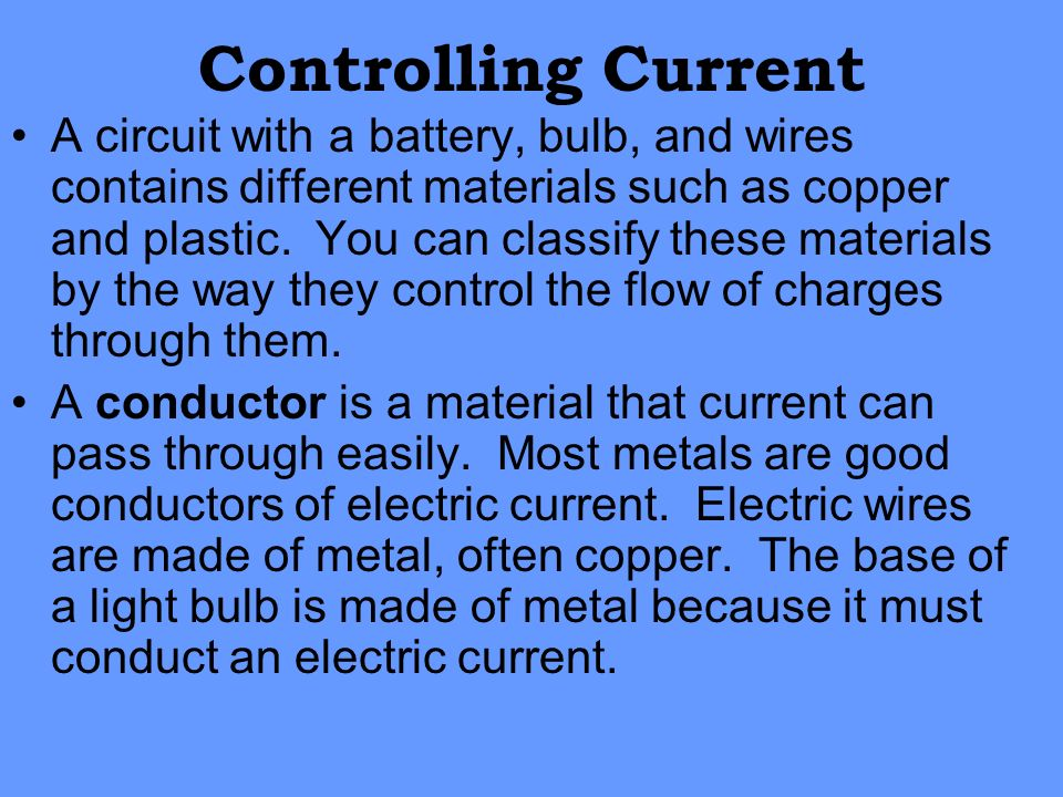 Controlling Current