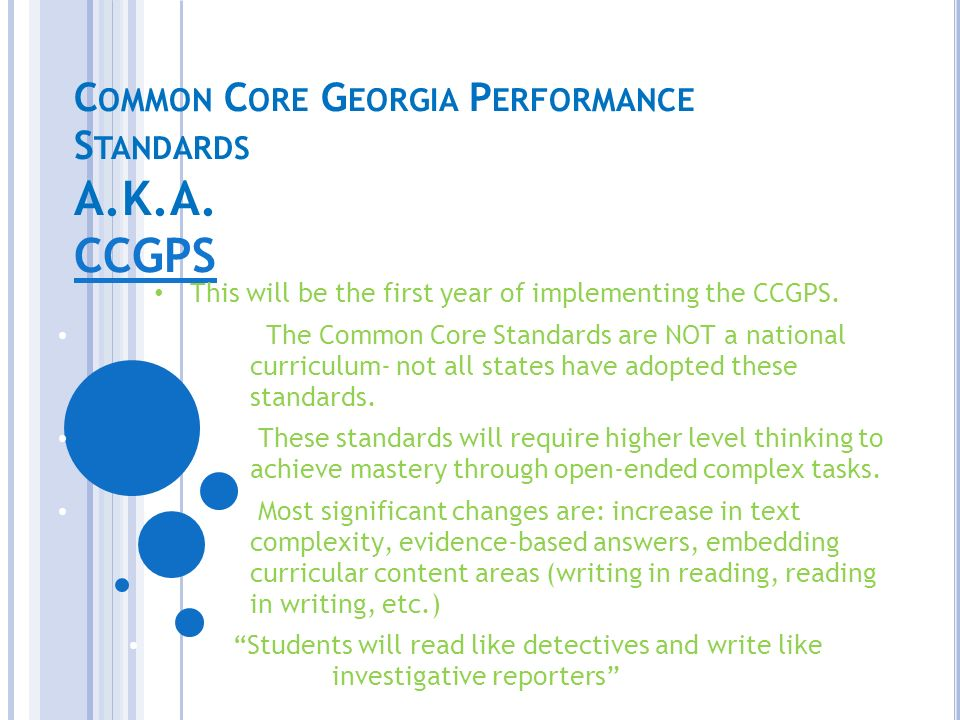 Common Core Georgia Performance Standards A.K.A. CCGPS