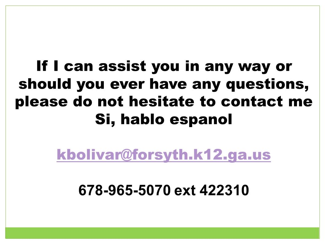 If I can assist you in any way or should you ever have any questions,
