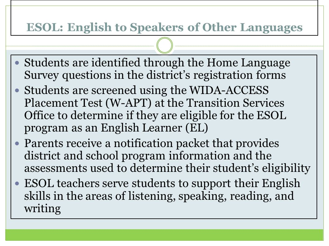 ESOL: English to Speakers of Other Languages