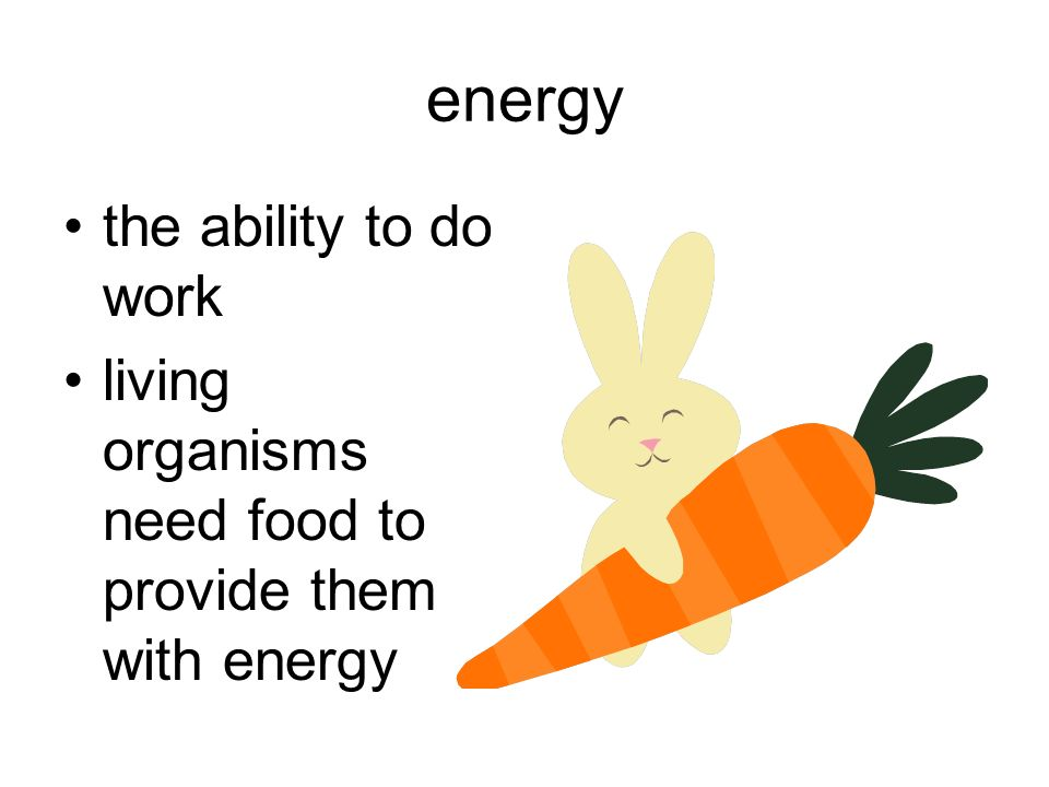 energy the ability to do work
