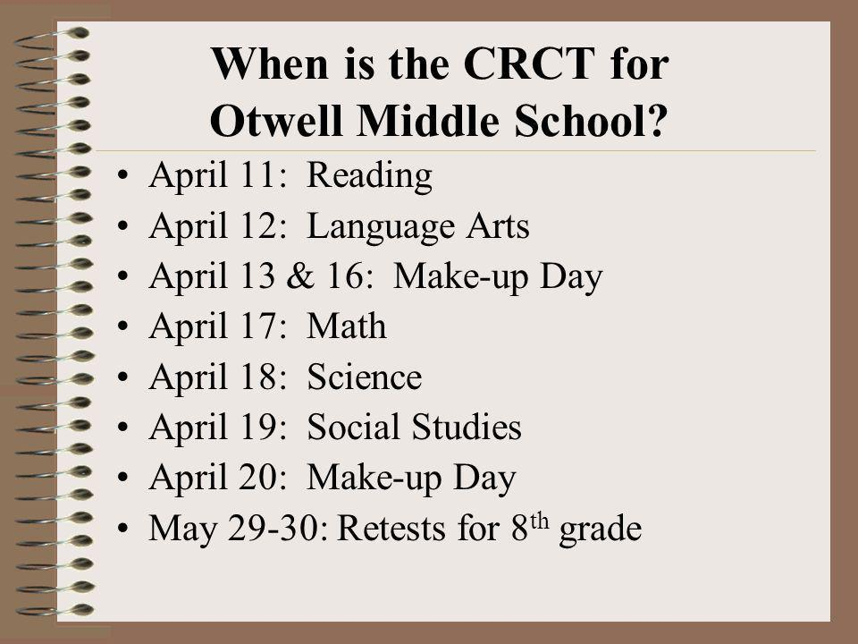When is the CRCT for Otwell Middle School