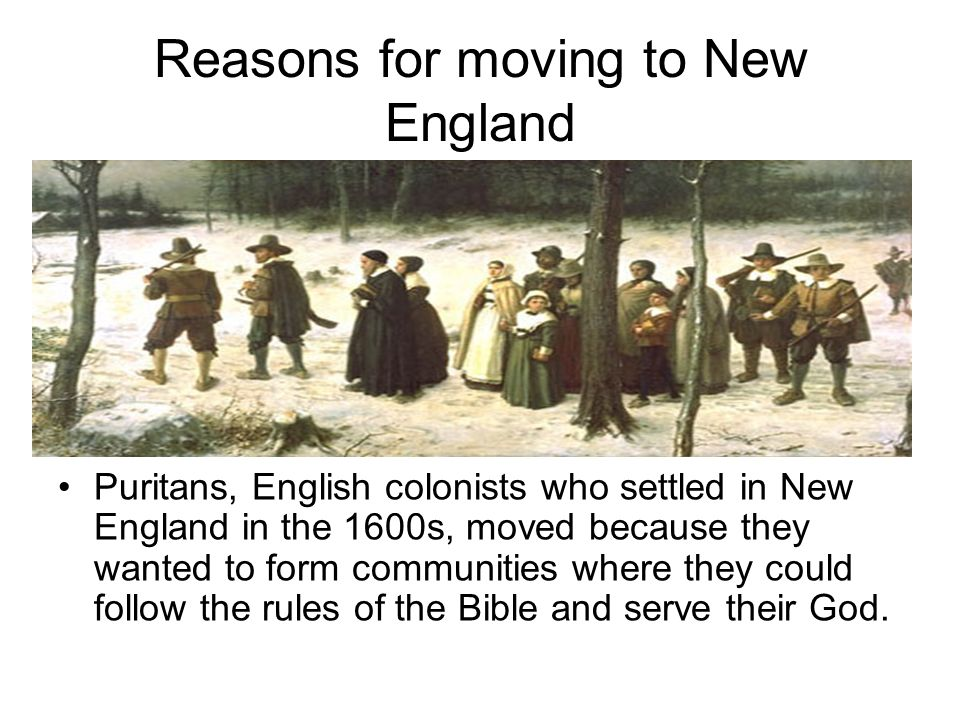 Reasons for moving to New England