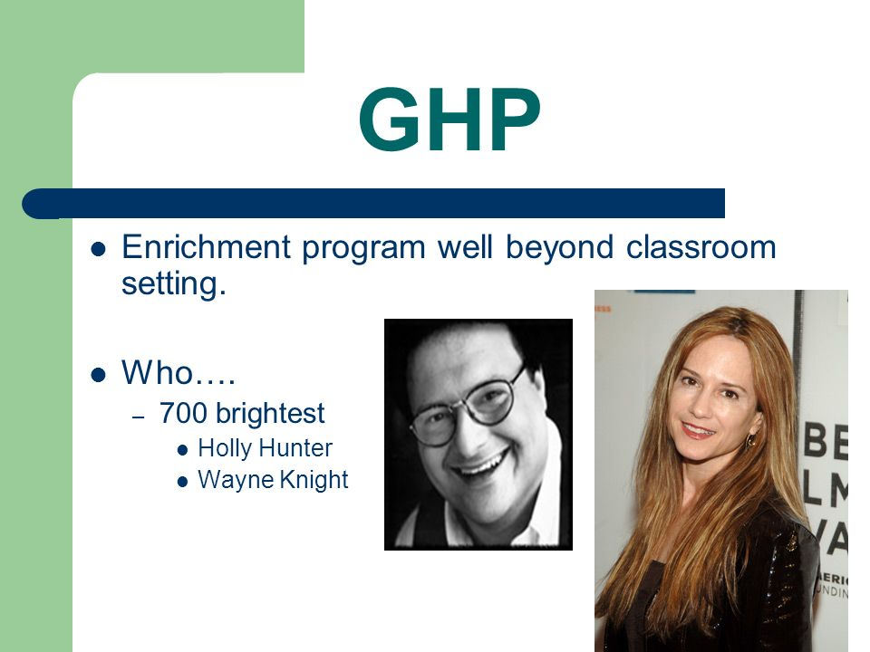 GHP Enrichment program well beyond classroom setting. Who….