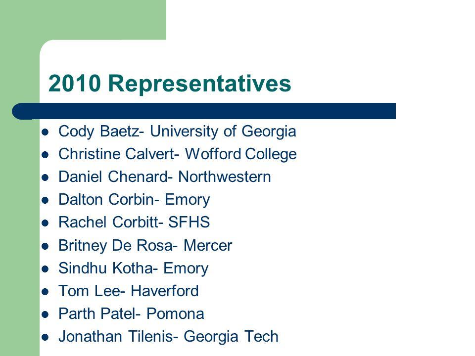 2010 Representatives Cody Baetz- University of Georgia