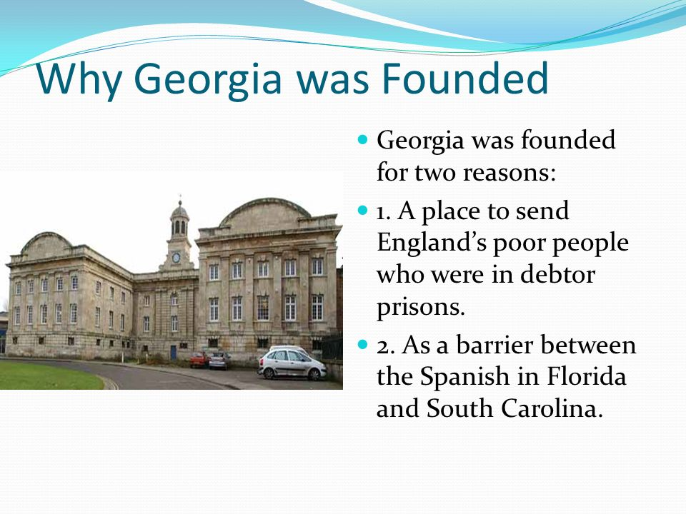 Why Georgia was Founded