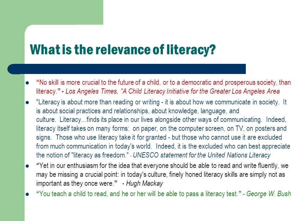 What is the relevance of literacy