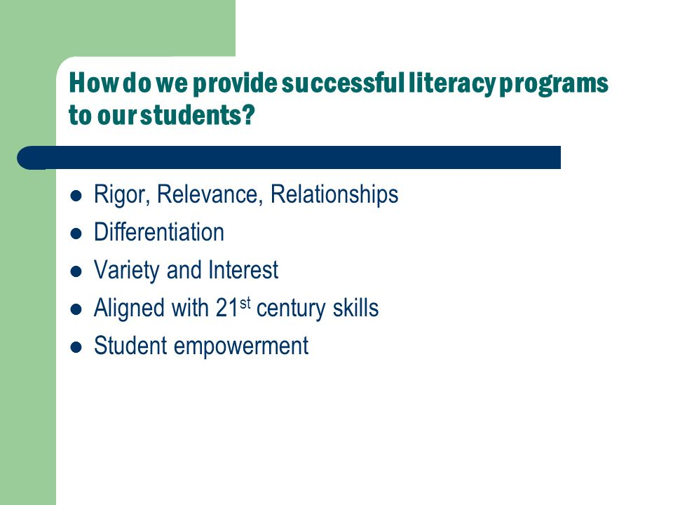 How do we provide successful literacy programs to our students