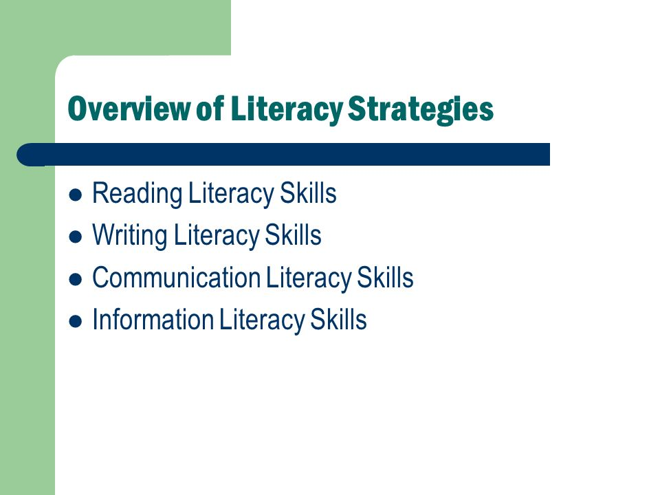 Overview of Literacy Strategies