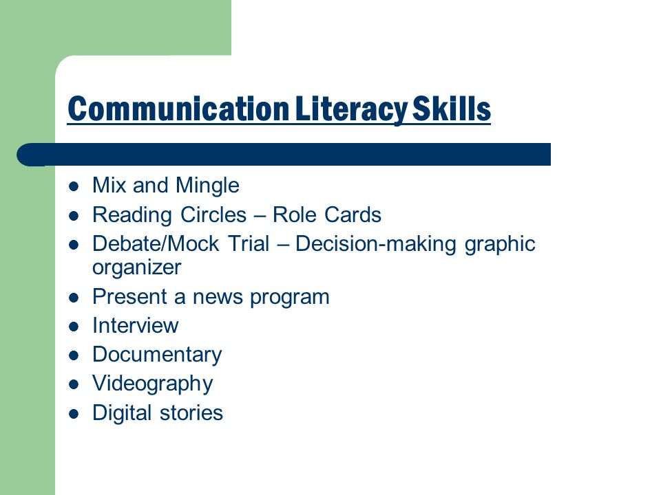 Communication Literacy Skills