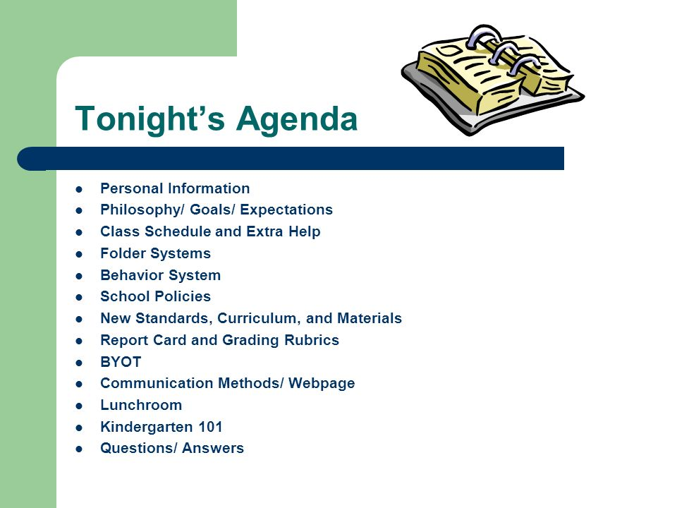 Tonight's Agenda Personal Information Philosophy/ Goals/ Expectations