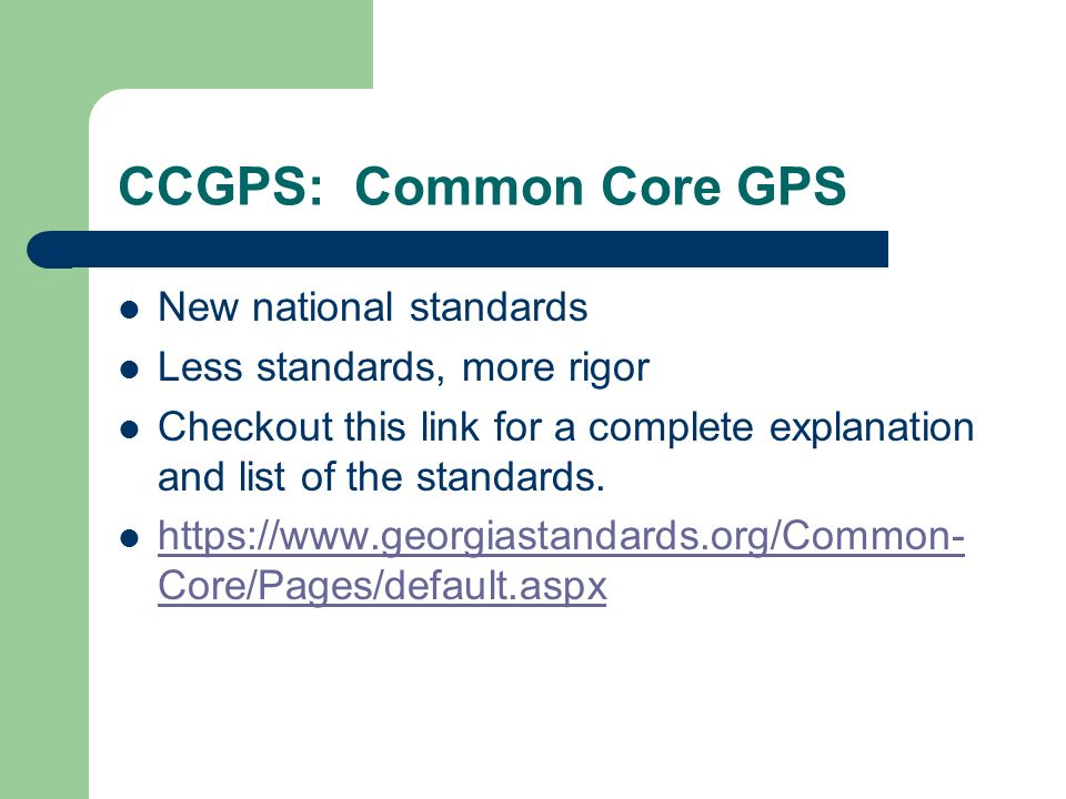 CCGPS: Common Core GPS New national standards