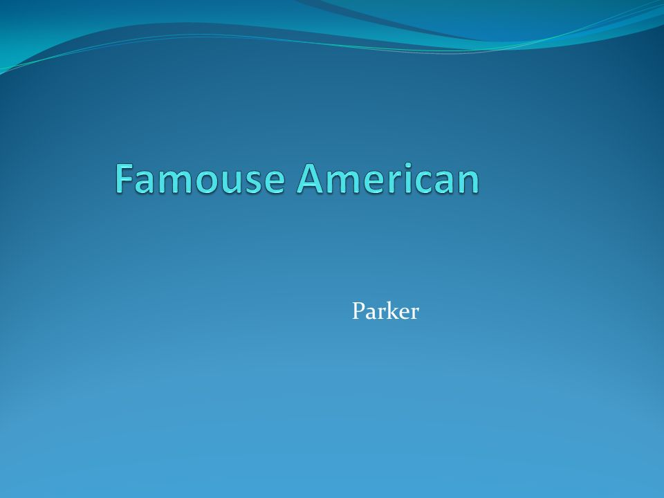 Famouse American Parker