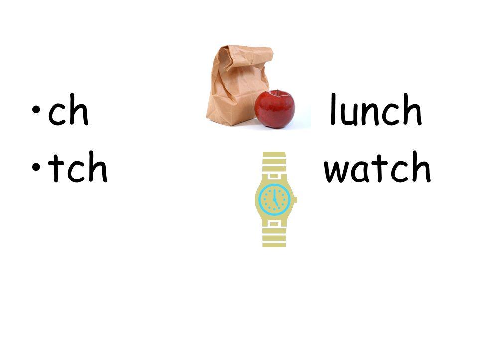 ch lunch tch watch
