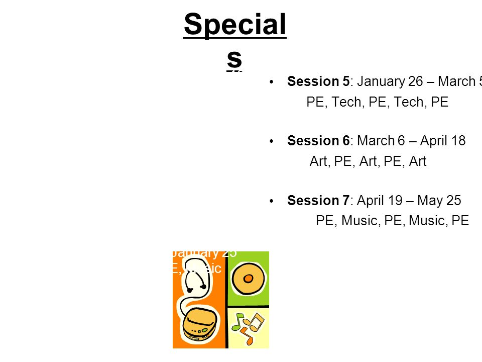 Specials Session 5: January 26 – March 5
