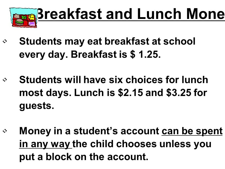 Breakfast and Lunch Money