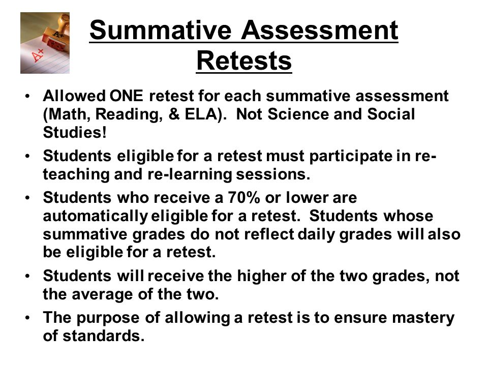 Summative Assessment Retests