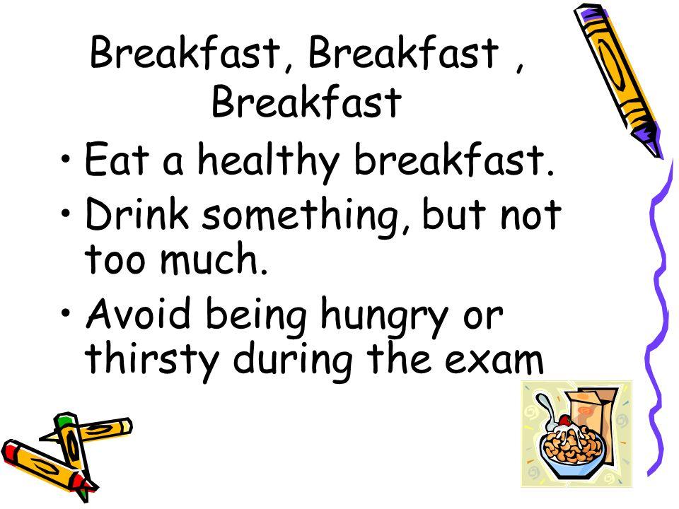 Breakfast, Breakfast , Breakfast