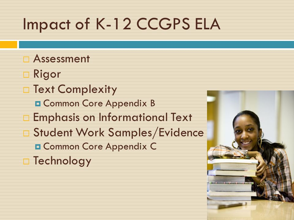 Impact of K-12 CCGPS ELA Assessment Rigor Text Complexity