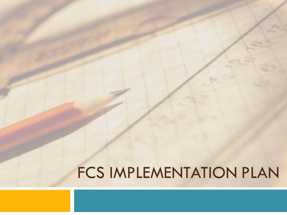 FCS Implementation Plan