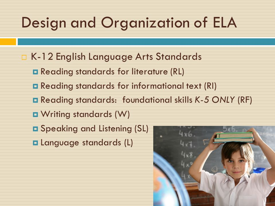 Design and Organization of ELA