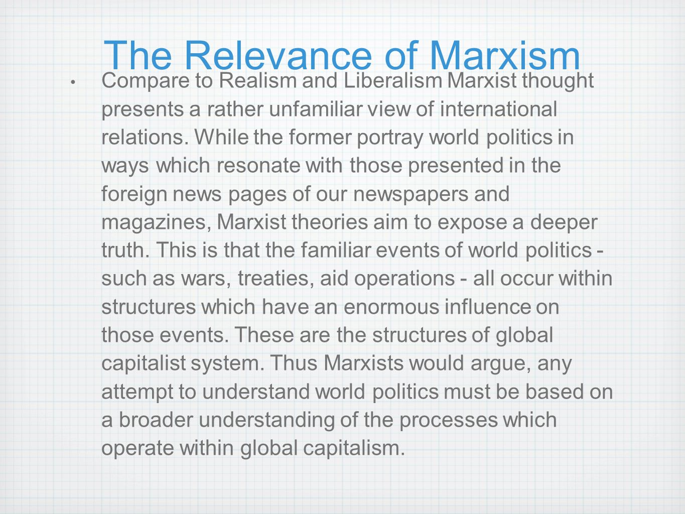 contemporary relevance of marxism An anlysis of marxism in international relations theory the way of applying it to the events of contemporary politics is (from relevance of marxism.