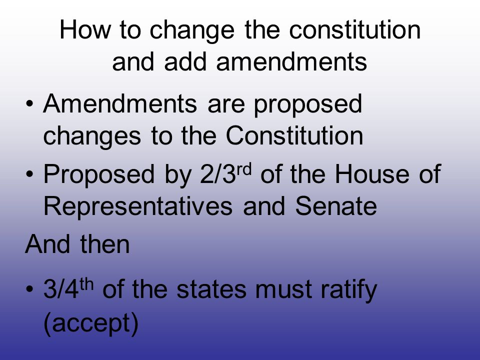 How to change the constitution and add amendments