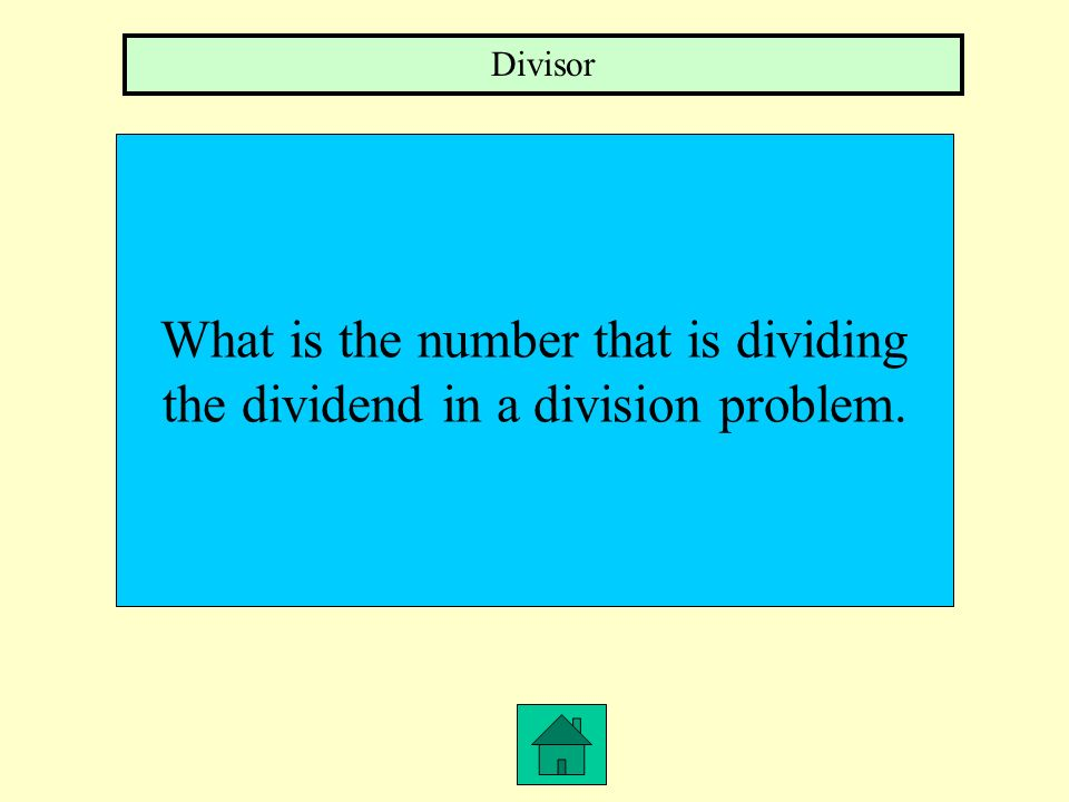 What is the number that is dividing