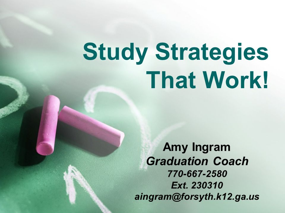 Study Strategies That Work!