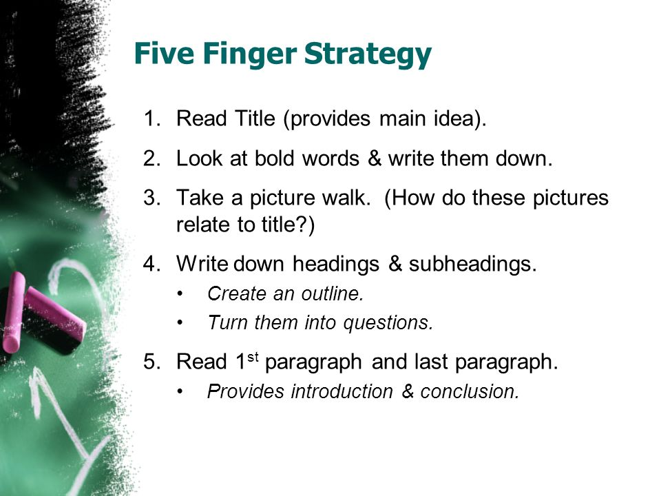 Five Finger Strategy Read Title (provides main idea).